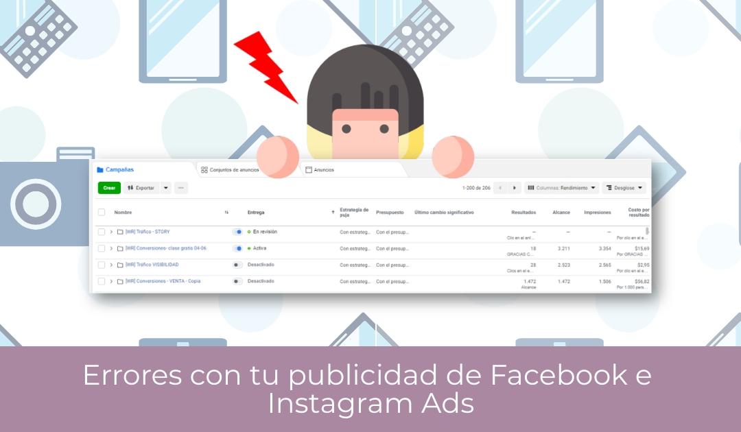 Errores con tu publicidad de Facebook e Instagram Ads